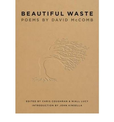 Download [(Beautiful Waste: Poems by David McComb)] [Author: David McComb] published on (April, 2010) pdf