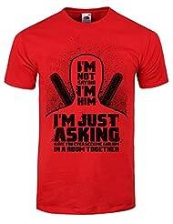 Men's I'm Not Saying I'm Him T-shirt Red