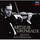 ARTHUR GRUMIAUX/ MONO RECORDINGS