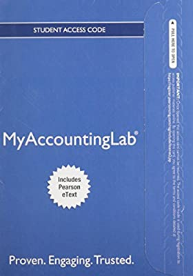 NEW MyLab with Pearson eText -- Access Card -- for Accounting: The Financial Chapters (MyAccountingLab (Access Codes))