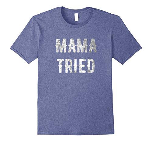 Mens Mama Tried VINTAGE Distressed Shirt Retro Outlaw Music Shirt XL Heather Blue