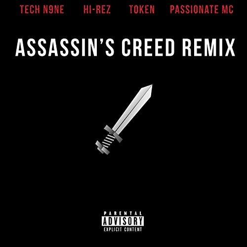Assassins Creed [Remix] (feat. Tech N9ne, Token & Passionate Mc) [Explicit] (Token Assassins Creed)