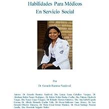 HABILIDADES PARA MEDICOS EN SERVICIO SOCIAL (Spanish Edition)