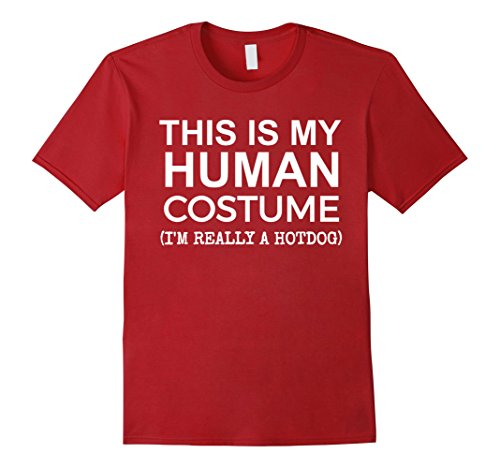 Mens This is My Human Costume, Really a Hotdog T-shirt Halloween Small Cranberry -