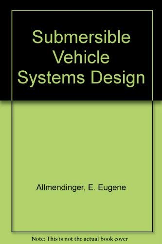 (Submersible Vehicle Systems Design)