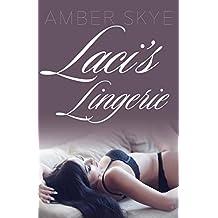 Laci's Lingerie