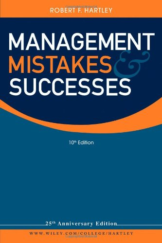 [PDF] Management Mistakes and Successes Free Download | Publisher : Wiley | Category : Business | ISBN 10 : 0470530529 | ISBN 13 : 9780470530528