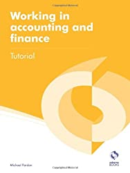 Working in Accounting and Finance Tutorial (AAT Accounting - Level 2 Certificate in Accounting)