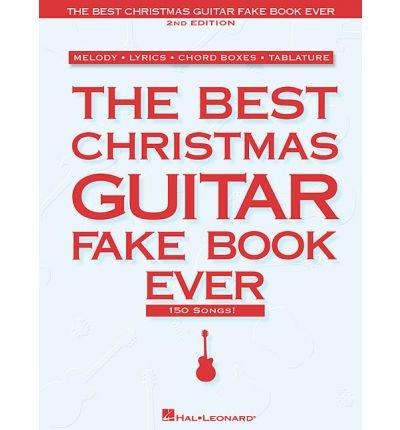 [(The Best Christmas Guitar Fake Book Ever)] [Author: Hal Leonard Publishing Corporation] published on (September, 1992) ()