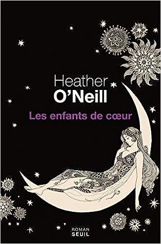 Heather O'neill - Les enfants de coeur sur Bookys