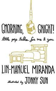 Gmorning, Gnight!