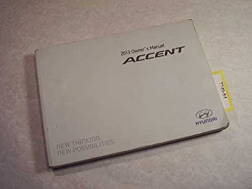 2013 hyundai accent owners manual hyundai amazon com books rh amazon com 2015 Hyundai Accent Hatchback Interior Accent Hyundai Hatchback 2012