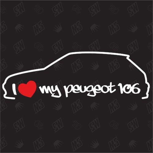 I Love My Peugeot 106?Stickers Bj 91?03