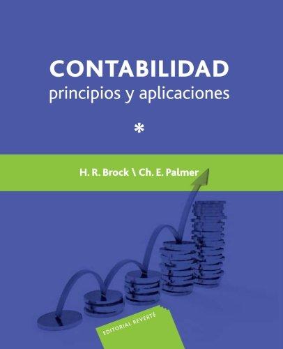 Contabilidad principios y aplicaciones Tomo 1 (Spanish Edition) [H. Brock] (Tapa Blanda)
