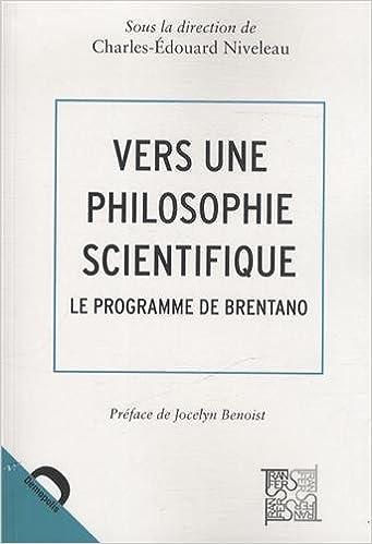 Téléchargements de livres électroniques gratuits Vers une philosophie scientifique : Le programme de Brentano PDF by Charles-Edouard Niveleau