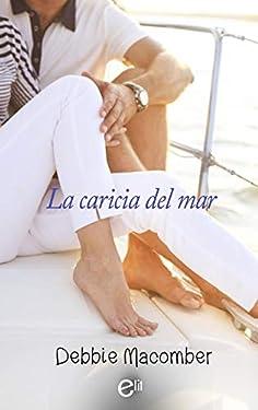 La caricia del mar (eLit) (Spanish Edition)