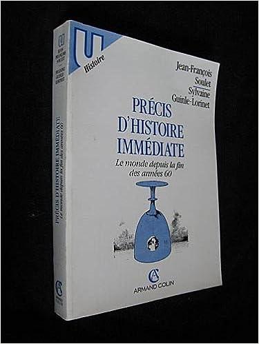 En ligne téléchargement gratuit Précis d'histoire immédiate : Le monde depuis la fin des années 60 (U histoire) epub pdf
