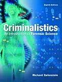 Criminalistics: Introduction to Forensic Science, Richard Saferstein, 0131137069