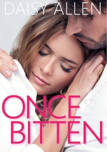 Once Bitten: A Steamy Sexy Chance Romance (A O'Reilly Clan Novel Book 1)
