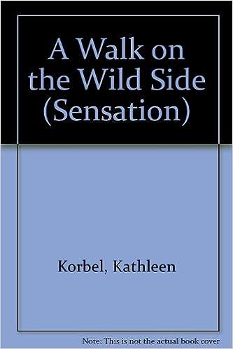 A Walk On The Wild Side Kathleen Korbel 9780373593453 Amazon
