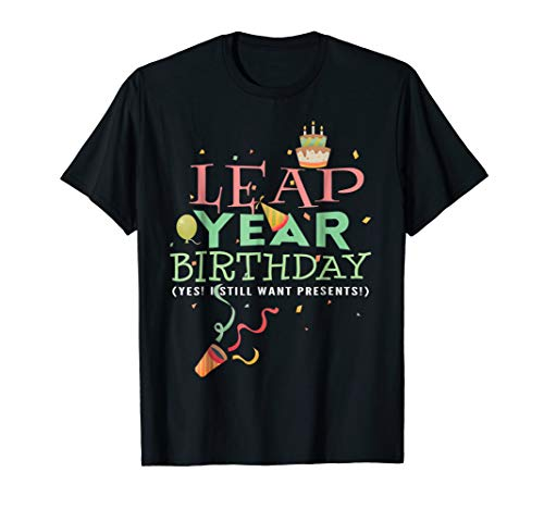(Leap Year Birthday T-Shirt Funny February 29th Leap Day)