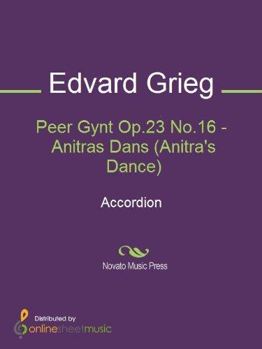 Peer Gynt Op.23 No.16 - Anitras Dans (Anitras Dance) Sheet Music