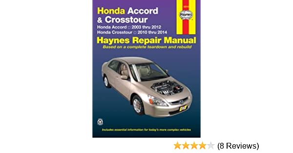 amazon com honda accord crosstour haynes repair manual 2003 2014 rh amazon com 2012 Honda Crosstour Black honda crosstour 2012 owners manual