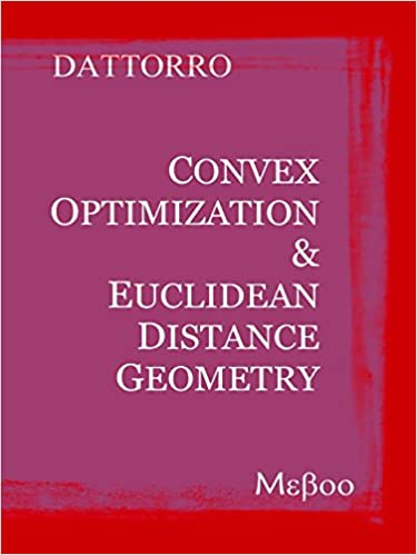 Amazon convex optimization euclidean distance geometry convex optimization euclidean distance geometry updated edition fandeluxe Choice Image