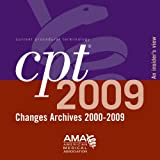 CPT Changes Archives 2000-2009 : 6-10 Users, American Medical Association, 1603590706