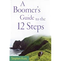 A Boomers Guide to the Twelve Steps