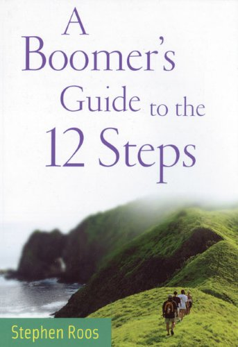 A Boomer's Guide to the 12 Steps ebook