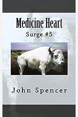 Medicine Heart: Surge #5 Paperback