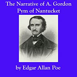 The Narrative of A. Gordon Pym of Nantucket