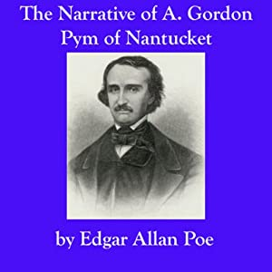 The Narrative of A. Gordon Pym of Nantucket Audiobook