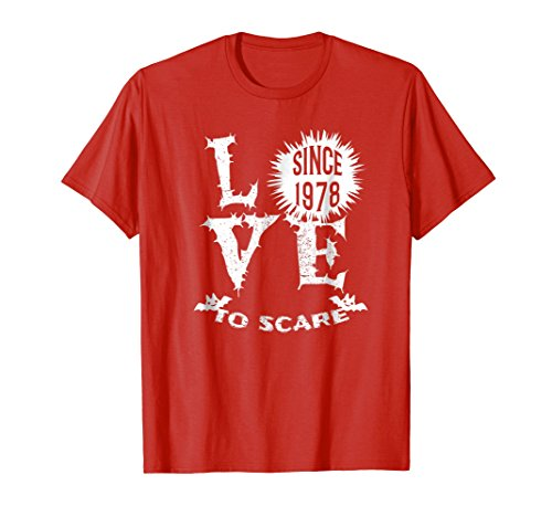 (Love To Scare Since 1978 Halloween T-Shirt)