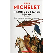 Histoire de France - tome 3 Philippe Le Bel, Charles V (Equateurs poche) (French Edition)