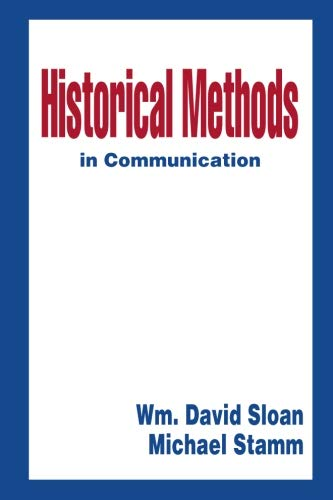 Historical Methods in Communication