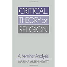 Critical Theory of Religion (Guides to Biblical Scholarship. Old)