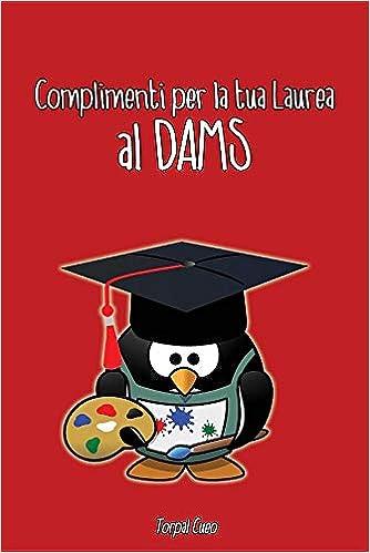 Complimenti Per La Tua Laurea Al Dams Biglietto Auguri A Libro