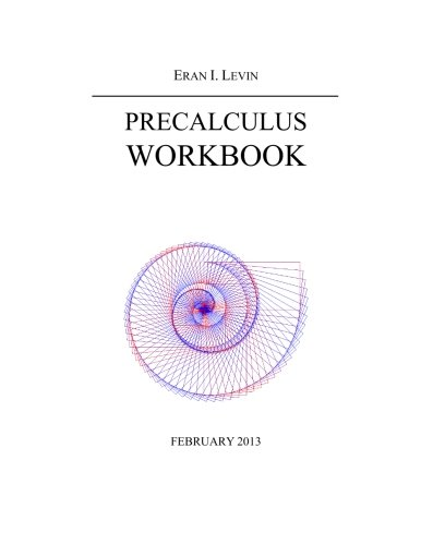 Precalculus workbook: Math workbook for students in grades 10 and/or 11