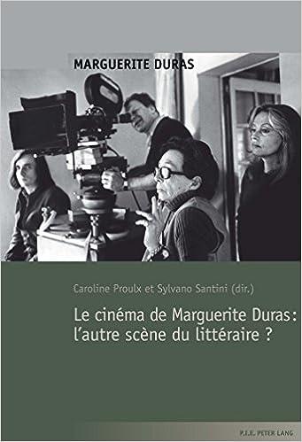 En ligne téléchargement gratuit Le cinéma de Marguerite Duras : l'autre scène du littéraire ? pdf, epub ebook