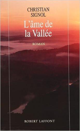 Amazon Fr L Ame De La Vallee Roman Christian Signol