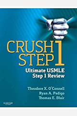 Crush Step 1: The Ultimate USMLE Step 1 Review Paperback