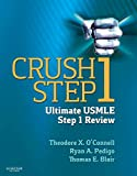 Crush Step 1: The Ultimate USMLE Step 1 Review
