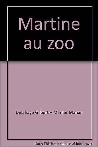En ligne téléchargement gratuit Martine au zoo pdf ebook