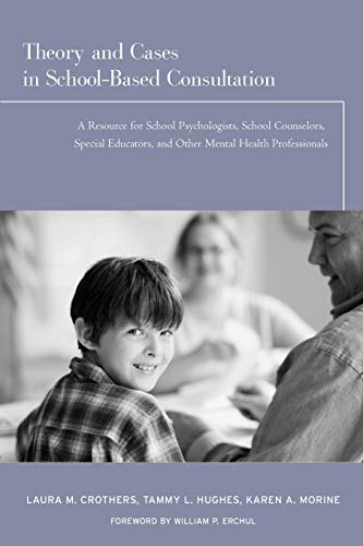 Theory & Cases In School-Based Consultation