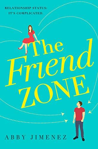 The Friend Zone by [Jimenez, Abby]