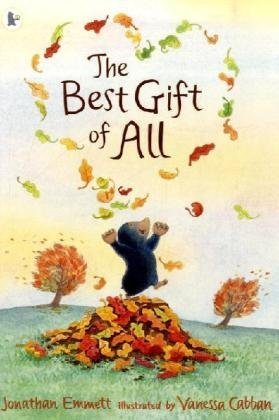 Download The Best Gift of All (Mole and Friends) PDF