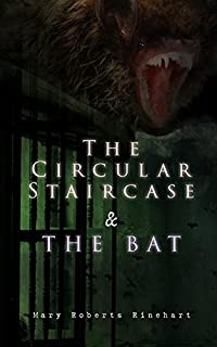The Circular Staircase & The Bat by Mary Roberts Rinehart ebook deal
