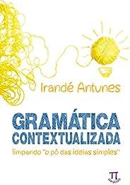 """Gramática contextualizada: limpando """"o pó das ideias simples"""" (Estratégias de ensino"""